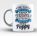 My Poppy the Hero - Mug