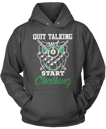 Quit Talking and Start Chalking - Pullover Hoodie / Dark Heather / S