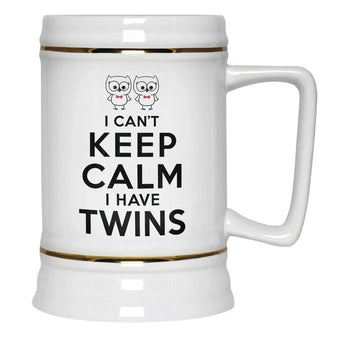 I Can't Keep Calm I Have Twins - Beer Stein - Beer Steins