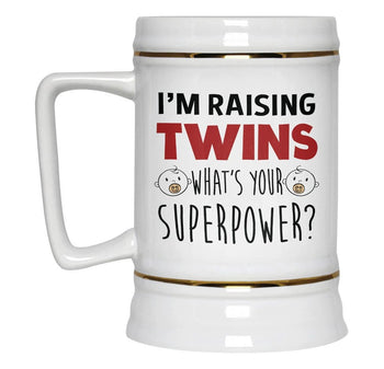 I'm Raising Twins What's Your Superpower - Beer Stein - [variant_title]