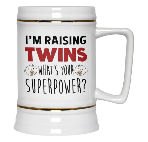 I'm Raising Twins What's Your Superpower - Beer Stein