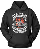 Only the Finest Dads Drive Hot Rods Pullover Hoodie Sweatshirt