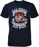 Only the Finest Dads Drive Hot Rods