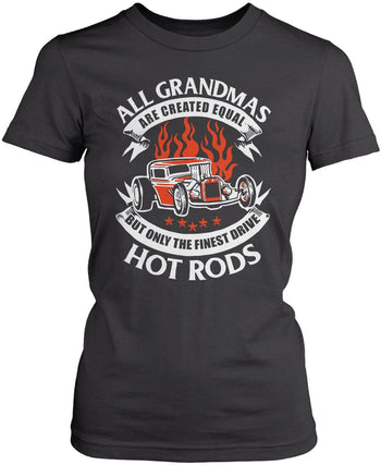 Only the Finest (Nickname)s Drive Hot Rods - T-Shirt - Women's Fit T-Shirt / Dark Heather / S