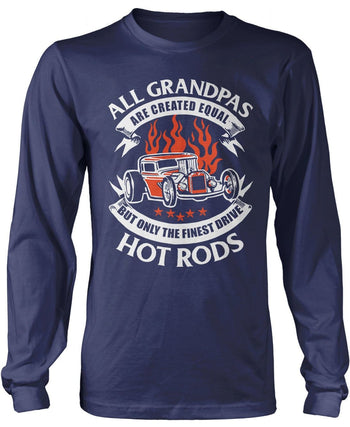 Only the Finest (Nickname)s Drive Hot Rods - T-Shirt - Long Sleeve T-Shirt / Navy / S