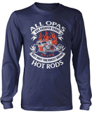 Only the Finest Opas Drive Hot Rods Longsleeve T-Shirt