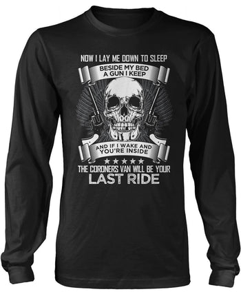 Coroners Van Will Be Your Last Ride - T-Shirts