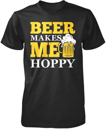 Beer Makes Me Hoppy - T-Shirts