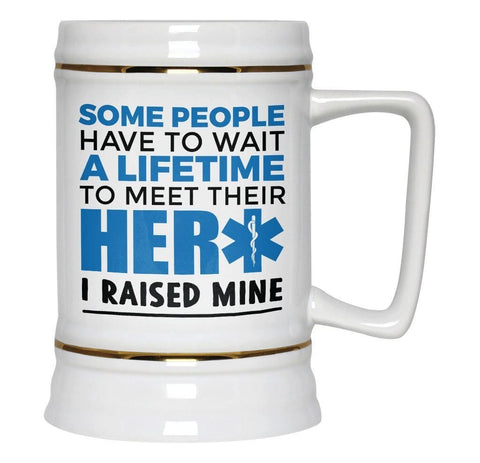 I Raised My Paramedic Hero - Beer Stein - Beer Steins