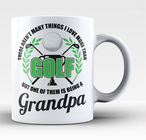 This Grandpa Loves Golf - Coffee Mug / Tea Cup