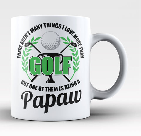This Papaw Loves Golf - Coffee Mug / Tea Cup