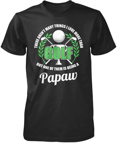 This Papaw Loves Golf T-Shirt