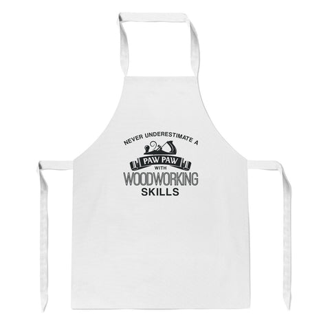 Never Underestimate a Paw Paw With Woodworking Skills - Apron