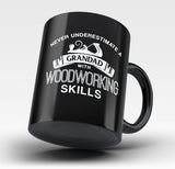 Never Underestimate a Grandad With Woodworking Skills - Mug