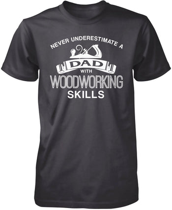 Never Underestimate a (Nickname) with Woodworking Skills - T-Shirt - Premium T-Shirt / Dark Heather / S