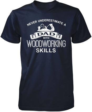 Never Underestimate a (Nickname) with Woodworking Skills - T-Shirt - Premium T-Shirt / Navy / S