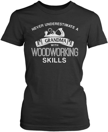 Never Underestimate a (Nickname) with Woodworking Skills - T-Shirt - Women's Fit T-Shirt / Dark Heather / S