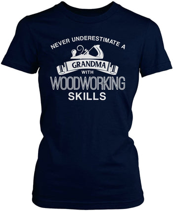 Never Underestimate a (Nickname) with Woodworking Skills - T-Shirt - Women's Fit T-Shirt / Navy / S