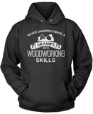 Never Underestimate a Gramps With Woodworking Skills Pullover Hoodie Sweatshirt