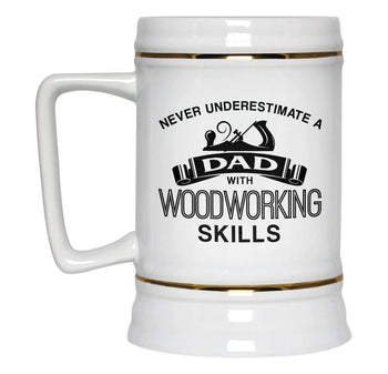 Never Underestimate a (Nickname) with Woodworking Skills - Beer Stein - [variant_title]