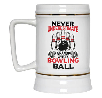 Never Underestimate a (Nickname) with a Bowling Ball - Beer Stein - [variant_title]