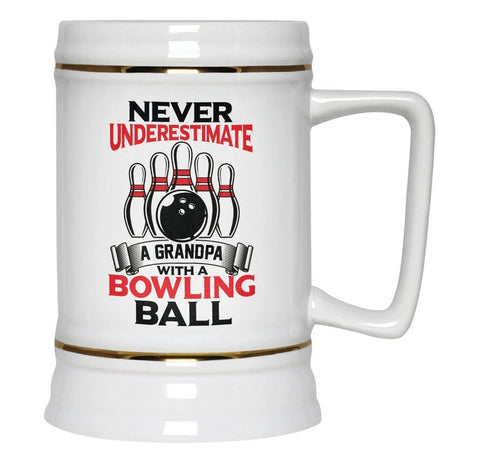 Never Underestimate a Grandpa With a Bowling Ball - Beer Stein