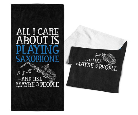 All I Care About is Playing Saxophone - Gym / Gig Towel - Towels