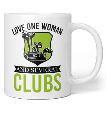 Love One Woman and Several Clubs - Coffee Mug / Tea Cup