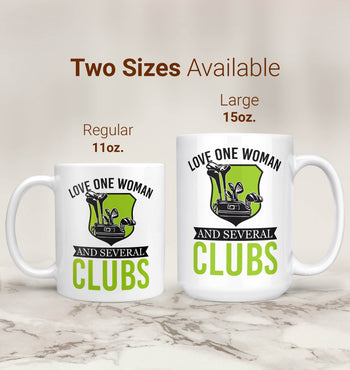 Love One Woman and Several Clubs - Mug - [variant_title]