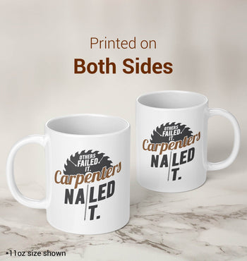 Others Failed It Carpenters Nailed It - Mug - [variant_title]