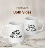 Papa The Man Myth Legend - Mug