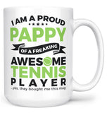 Proud Pappy of An Awesome Tennis Player - Mug