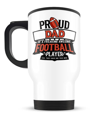 Proud (Nickname) of an Awesome Football Player - Travel Mug - [variant_title]