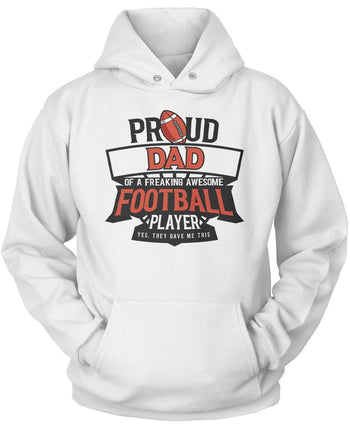 Proud (Nickname) of an Awesome Football Player - T-Shirt - Pullover Hoodie / White / S
