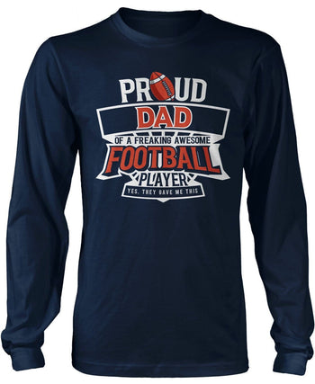 Proud (Nickname) of an Awesome Football Player - T-Shirt - Long Sleeve T-Shirt / Navy / S
