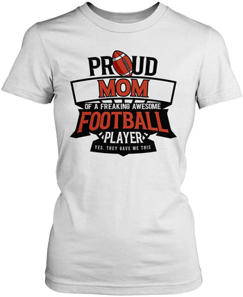 Proud (Nickname) of an Awesome Football Player - T-Shirt - Women's Fit T-Shirt / White / S