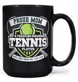 Proud (Nickname) of an Awesome Tennis Player - Mug - Black / Large - 15oz