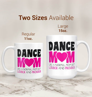 Loud and Proud Dance Mom - Mug - [variant_title]
