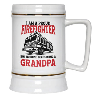 Proud Firefighter - Nothing Beats Being a (Nickname) - Personalized Beer Stein