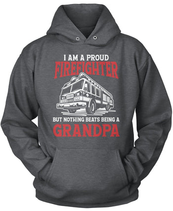 Proud Firefighter - Nothing Beats Being a (Nickname) - T-Shirt - Pullover Hoodie / Dark Heather / S