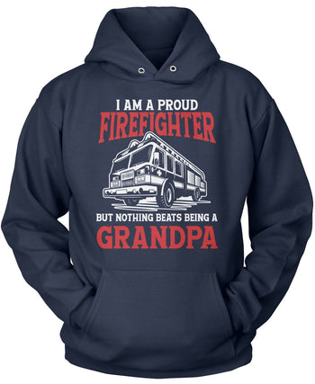 Proud Firefighter - Nothing Beats Being a (Nickname) - T-Shirt - Pullover Hoodie / Navy / S