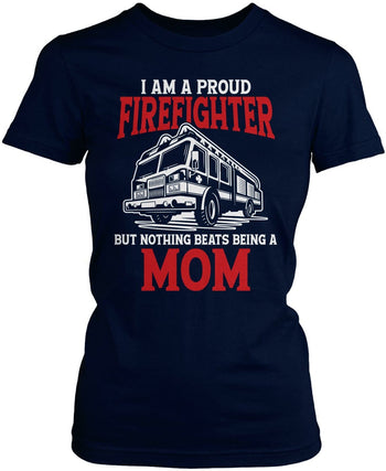 Proud Firefighter - Nothing Beats Being a (Nickname) - T-Shirt - Women's Fit T-Shirt / Navy / S
