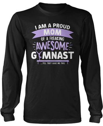 Proud (Nickname) of an Awesome Gymnast - Personalized T-Shirt - Long Sleeve T-Shirt / Black / S