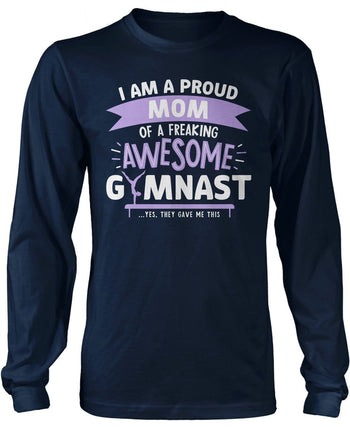 Proud (Nickname) of an Awesome Gymnast - Personalized T-Shirt - Long Sleeve T-Shirt / Navy / S