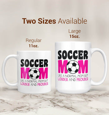 Loud and Proud Soccer Mom - Mug - [variant_title]