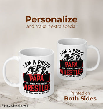 Proud (Nickname) of an Awesome Wrestler - Personalized Mug - [variant_title]