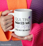 Quilting Makes Me Happy - Mug - [variant_title]