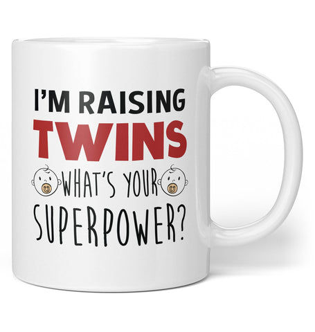 I'm Raising Twins What's Your Superpower - Coffee Mug / Tea Cup