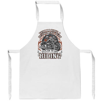 Yes I Do Have a Retirement Plan, Riding - Apron