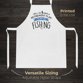 Yes I Do Have a Retirement Plan, Fishing - Apron - [variant_title]